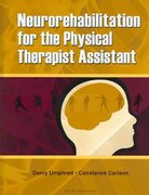 Neurorehabilitation for the Physical Therapist Assistant 0 9781556426452 1556426453
