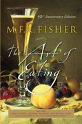 The Art of Eating 1st edition 9780764542619 0764542613