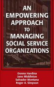 An Empowering Approach to Managing Social Service Organizations 1st Edition 9780826138163 0826138160