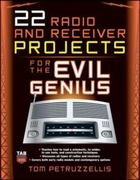 22 Radio and Receiver Projects for the Evil Genius 1st edition 9780071489294 0071489290