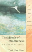 The Miracle of Mindfulness 2nd Edition 9780807012017 0807012017