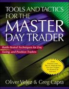 Tools and Tactics for the Master DayTrader: Battle-Tested Techniques for Day,  Swing, and Position Traders 1st edition 9780071360531 0071360530
