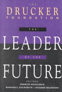 The Leader of the Future, (Drucker FoundationFuture Series) 1st edition 9780787901806 0787901806