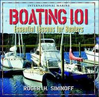 Boating 101: Essential Lessons for Boaters 1st edition 9780071343299 0071343296