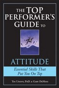 The Top Performer's Guide to Attitude 1st edition 9781402210365 1402210361