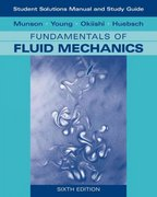 Student Solutions Manual and Student Study Guide to Fundamentals of Fluid Mechanics 6th edition 9780470088531 0470088532