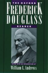 The Oxford Frederick Douglass Reader 1st Edition 9780195091182 0195091183