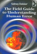 The Field Guide to Understanding Human Error 2nd edition 9780754648260 0754648265