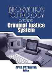 Information Technology and the Criminal Justice System 1st edition 9780761930198 0761930191