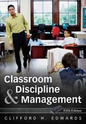 Classroom Discipline and Management 5th edition 9780470087572 0470087579
