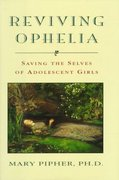 Reviving Ophelia 1st edition 9780399139444 0399139443