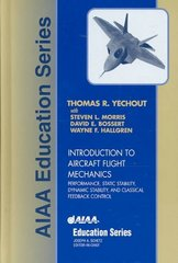Introduction to Aircraft Flight Mechanics 1st Edition 9781563475771 1563475774