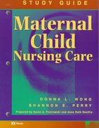 Maternal-Child Nursing Care Study Guide 0 9780815124733 0815124732