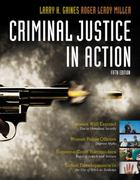 Criminal Justice in Action 5th edition 9780495505440 0495505447