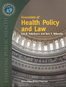 Essentials Of Health Policy And Law 1st Edition 9780763734428 076373442X