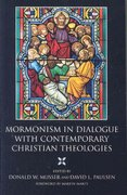 Mormonism in Dialogue with Contemporary Christian Theologies 0 9780881461169 0881461164