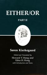 Kierkegaard's Writings IV, Part II: Either/Or 1st Edition 9780691020426 0691020426