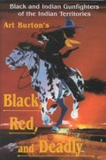 Black, Red and Deadly 1st Edition 9780890159941 0890159947