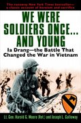 We Were Soldiers Once...and Young 1st Edition 9780345475817 034547581X