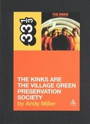 The Kinks' The Kinks Are the Village Green Preservation Society 1st edition 9780826414984 0826414982