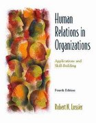Human Relations in Organizations 4th edition 9780256261455 0256261458