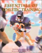 Essentials of Athletic Training with Dynamic Human 2.0 5th Edition 9780072457605 0072457600