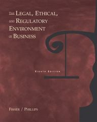 The Legal, Ethical and Regulatory Environment of Business 8th Edition 9780324154740 0324154747