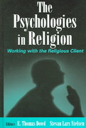The Psychologies in Religion 1st Edition 9780826128577 0826128572