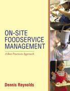 On-Site Foodservice Management 1st Edition 9780471345435 0471345431