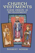 Church Vestments 1st Edition 9780486142630 0486142639