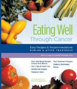Eating Well Through Cancer 0 9780961088880 0961088885