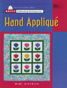 Basic Quiltmaking Techniques for Hand Applique 0 9781564772206 1564772209