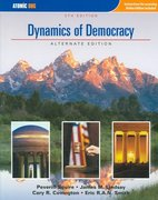 Dynamics of Democracy, Alternate Edition 6th edition 9780759395343 0759395349