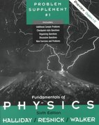 Fundamentals of Physics, Part 1, Chapters 1 - 12, Problem Supplement No. 1 6th edition 9780471377405 0471377406