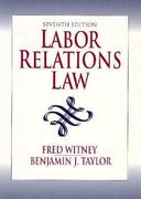 Labor Relations Law 7th edition 9780132099004 0132099004