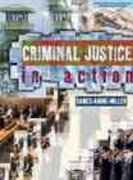 Criminal Justice in Action 1st edition 9780534568085 0534568084