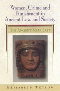 Women, Crime and Punishment in Ancient Law and Society 1st edition 9780826416285 0826416284