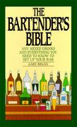 The Bartender's Bible 0 9780060167226 006016722X