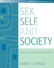 Sex, Self and Society 1st edition 9780534529437 0534529437
