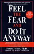 Feel the Fear and Do It Anyway 0 9780449902929 0449902927