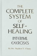 The Complete System of Self-Healing 0 9780942196061 0942196066