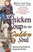 Chicken Soup for the Golden Soul 0 9781558747258 1558747257