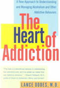 The Heart of Addiction 0 9780060958039 0060958030