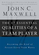 The 17 Essential Qualities of a Team Player 1st Edition 9780785274353 0785274359