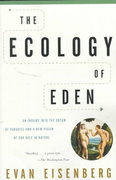 The Ecology of Eden 0 9780375705601 0375705600