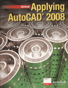 Applying AutoCAD 2008 1st edition 9780078801532 0078801532