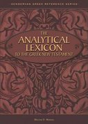 The Analytical Lexicon to the Greek New Testament 0 9780310542100 0310542103