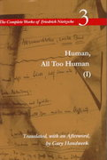 Human, All Too Human I / A Book For Free Spirits 1st edition 9780804726658 0804726655