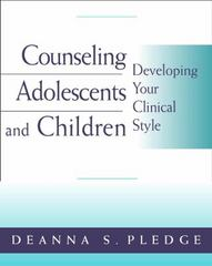 Counseling Adolescents and Children 1st Edition 9780534573799 0534573797