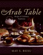 The Arab Table 1st Edition 9780060586140 0060586141